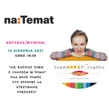 Nie radzisz sobie z chaosem w domu? Ona może pomóc. Wywiad w naTemat.pl